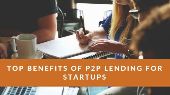 Benefits of P2P lending for startups