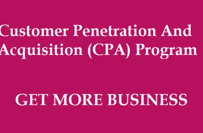Customer Penetration And Acquisition (CPA) Program